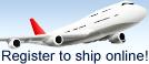 Register to ship online!